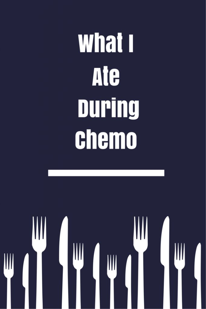 What I Ate During Chemo