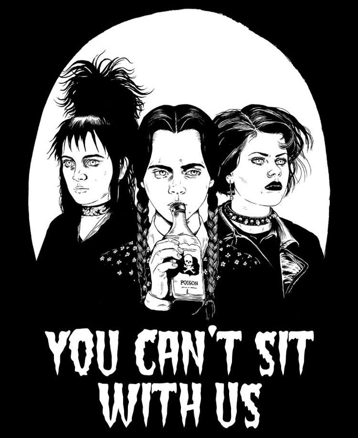 Lydia deets, wednesday adams, and nancy from the craft you cant sit with us