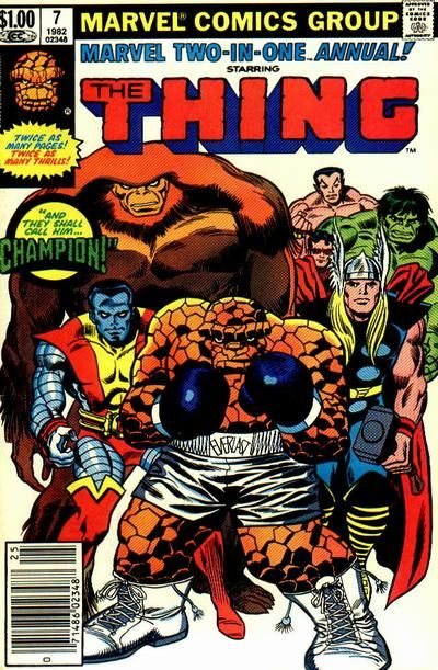 Marvel Two-in-One Annual #7 - The Champion of the Universe vs. The Thing, The Sub-Mariner, Doc Samson Wonder Man, Sasquatch, Colossus, Thor, and The Incredible Hulk!!!