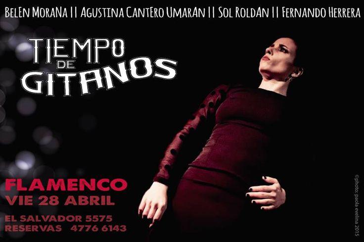 Viernes de Flamenco!!! Cena 21:30 hs - Show 23:30 hs    Reservas 4776 6143
