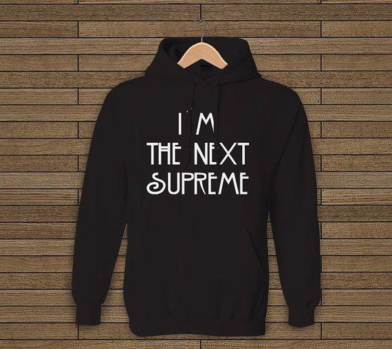 American Horror Story Inspired I'm The Next Supreme black hoodie sweet hoodie