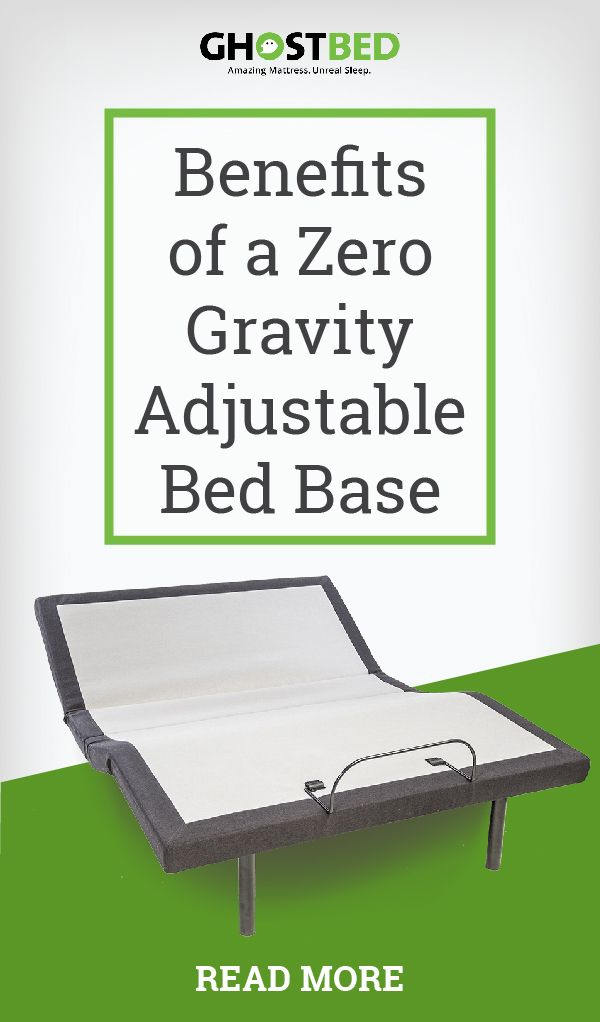 Benefits Of A Zero Gravity Adjustable Bed Base Adjustable Bed