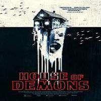 House of Demons (2018) Full Movie Watch Online HD Print Free Download
