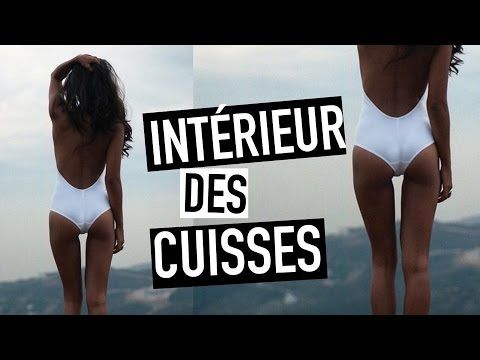 #GetSexy Affiner l'Intérieur des cuisses en 7 minutes ! - YouTube