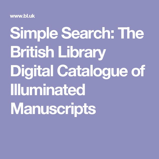 Simple Search: The British Library Digital Catalogue of Illuminated Manuscripts