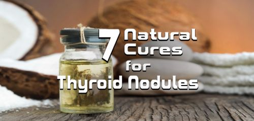 7 Natural Cures To Help With Thyroid Nodules