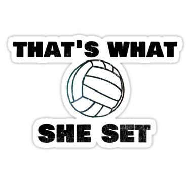 "Trending Volleyball Pun ""That's What She Set"" Funny Sticker"