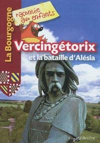 Vercingétorix et la bataille d'Alésia |