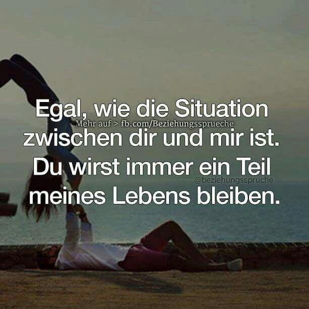 ...Egal wie die Situation zwischen uns ist......❤❤❗
