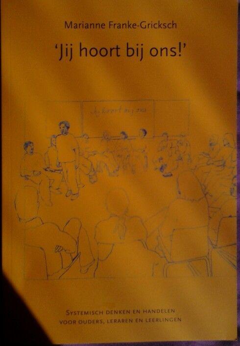 Systemisch werken in het onderwijs. Inspirerend boek met veel voorbeelden, enige theorie en oefeningen.