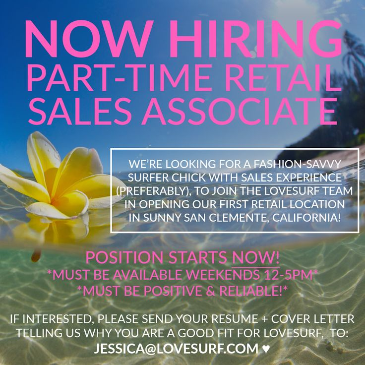 LoveSurf is looking to hire a Part-Time Retail Sales Associate to - retail sales associate