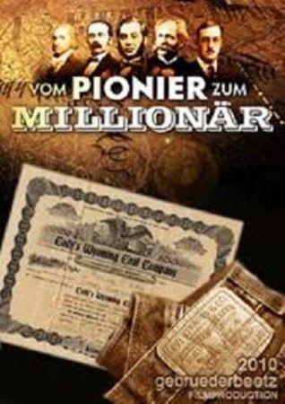 Первые миллионеры / Pioneers Turned Millionaires: Уильям Эдуард Боинг (2010)