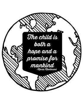 Three Inspirational Quotes (Maria Montessori) 8X11 or 11X17 $4