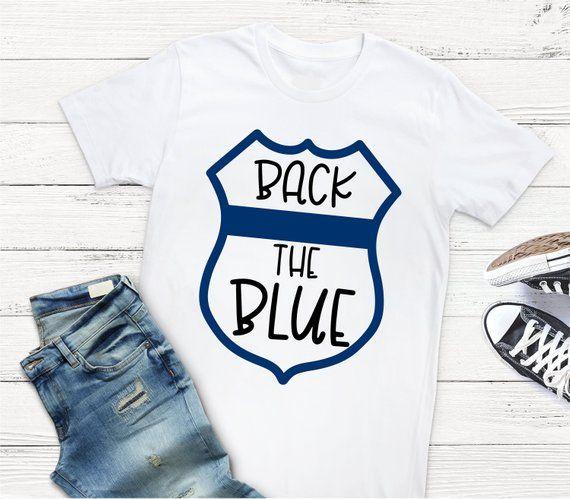 Back The Blue Svg Police Badge Svg Cop Svg Sheriff Svg Police Shirt Back The Blue Shirt Police Wife Svg O Police Shirts Cops Shirt Back The Blue Shirt