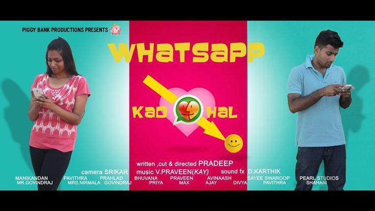 Whatsapp Kadhal -Tamil Comedy Short Film[2014] (with subtitles)