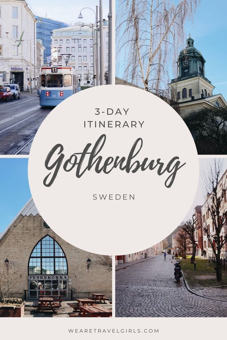 Gothenburg Sweden 3 Day Itinerary 2020 We Are Travel Girls In 2020 Gothenburg Gothenburg Sweden Sweden