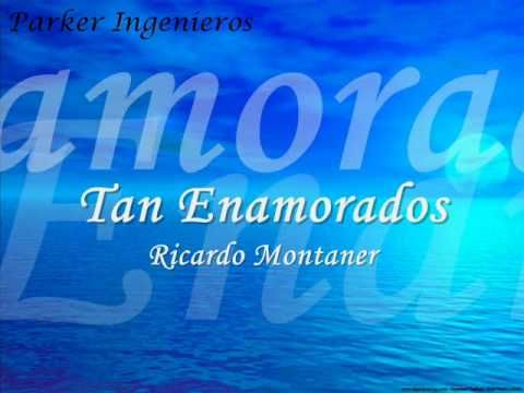 Ricardo Montaner-tan enamorados