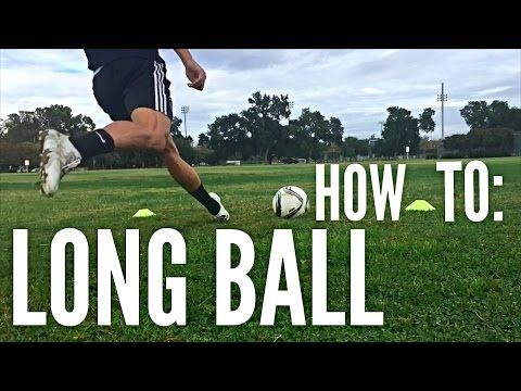 How to Hit a Long Ball in Soccer/Football - YouTube