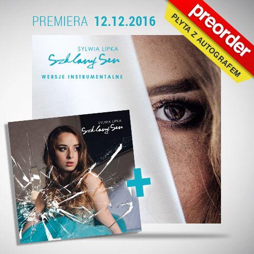 (PREORDER) Sylwia Lipka - Szklany Sen (CD z autografem + CD wersje instrumentalne)
