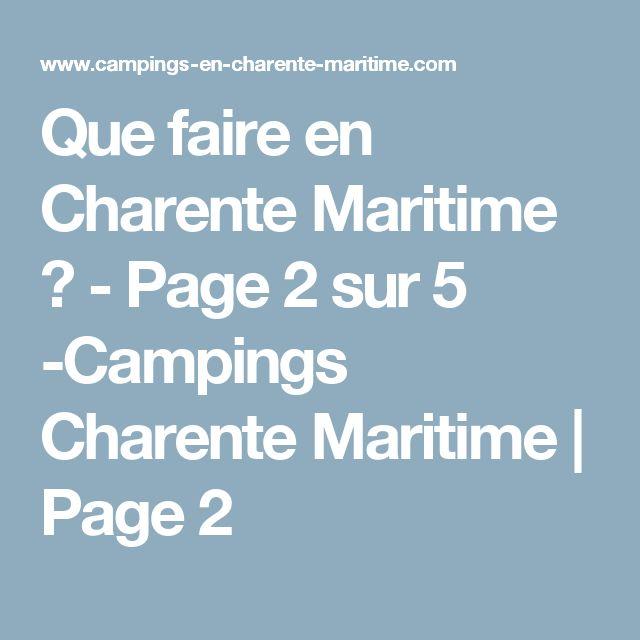 Que faire en Charente Maritime ? - Page 2 sur 5 -Campings Charente Maritime | Page 2