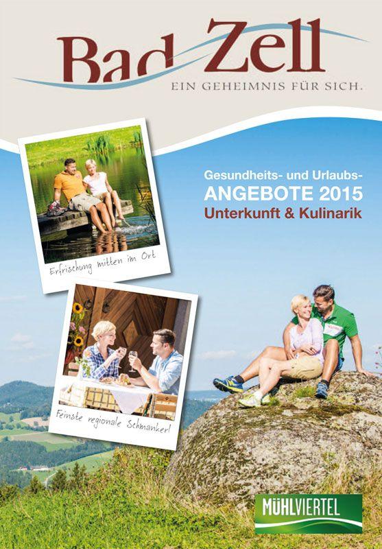 """""""Bad Zell"""" – Spüren Sie die besondere #Kraft vom #Kurort Bad Zell mitten im Naturpark #Mühlviertel. Bestellen Sie den Katalog kostenlos unter www.muehlviertel.at/katalogbestellung"""