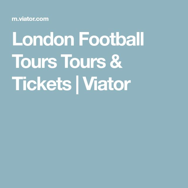 London Football Tours Tours & Tickets | Viator