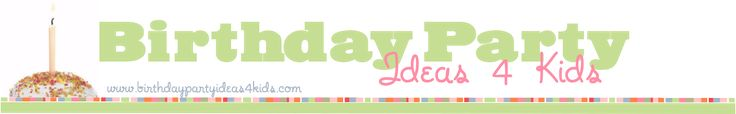 """Birthday Party Ideas 4 Kids"" website...take the craziness out of planning bithday parties, with themes, games, activities, invitations and a section for sleepovers! YAY!"