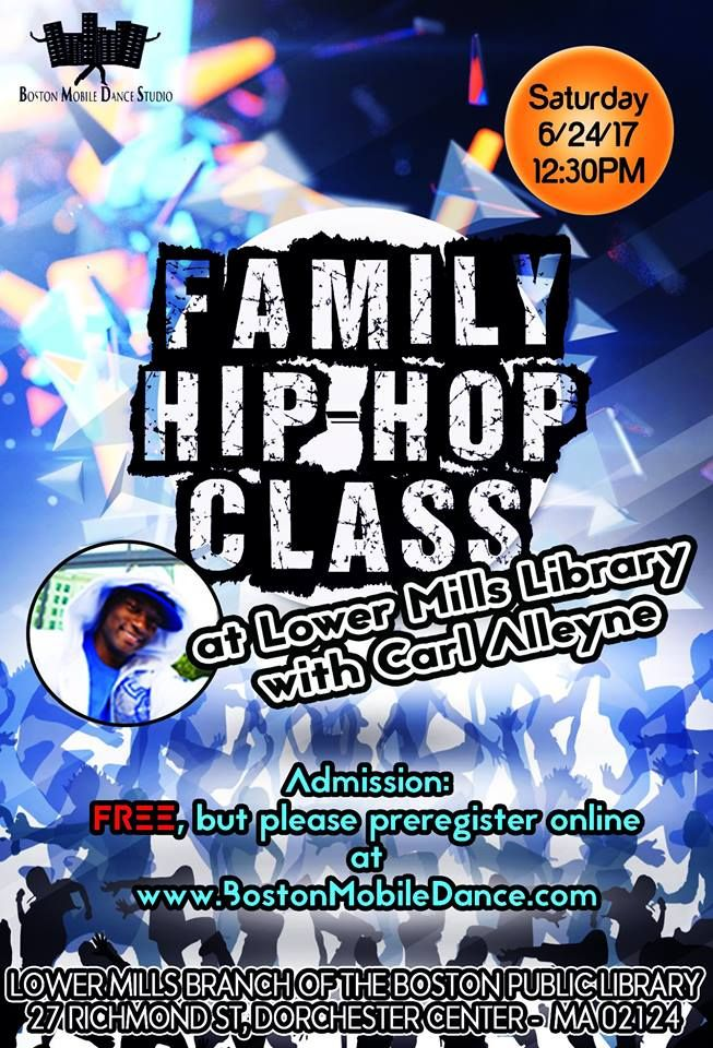 No more excuses!  Come out and enjoy this #FREE #FamilyHIPHOP with Miss5678's Dancers Report #Moms, #Dads, #Sons, and #Daughters can have the opportunity to come and get their #groove_on together. Today, 12:30 - 1:30 PM at Lower Mills Branch of the Boston Public Library, 27 Richmond St, Dorchester Center REMEMBER, coach #Chanel will be Substituting coach #CarlAlleyne