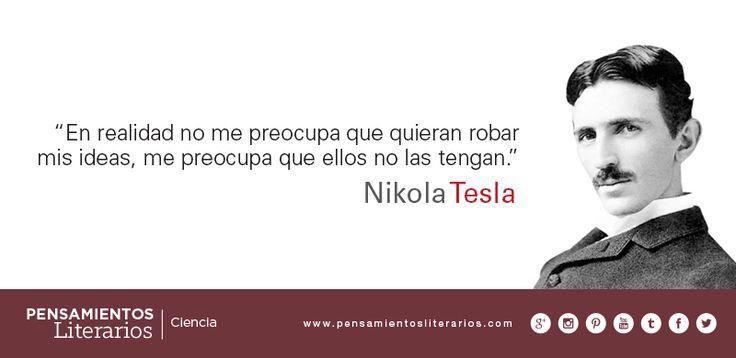 Nikola Tesla. Sobre el hombre de ideas y convicciones.
