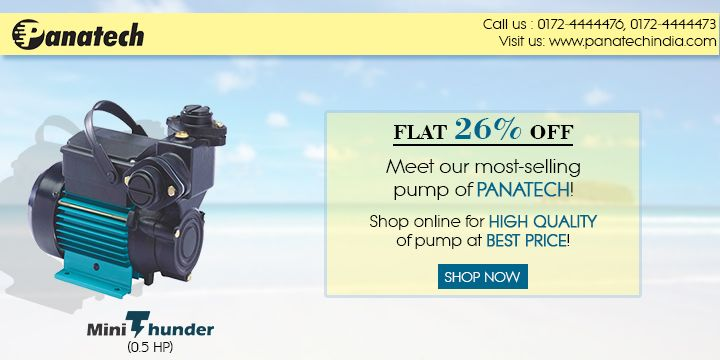 Meet our most-selling pump of Panatech Shop online for high quality of pump at best price! goo.gl/xGIcAm #MiniThunderPump #PanatechPump #MonoblockPump #DomesticPump