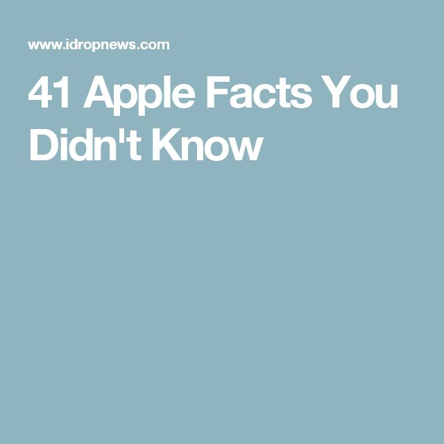 41 Apple Facts You Didn't Know