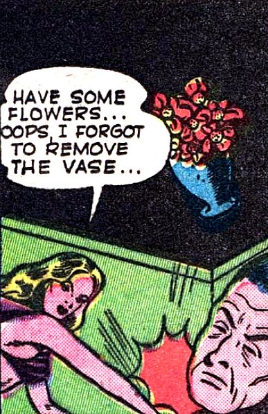 "Comic Girls Say.. ""Have some flowers... Oops I forgot to remove the vase...""  #comic #popart #vintage"