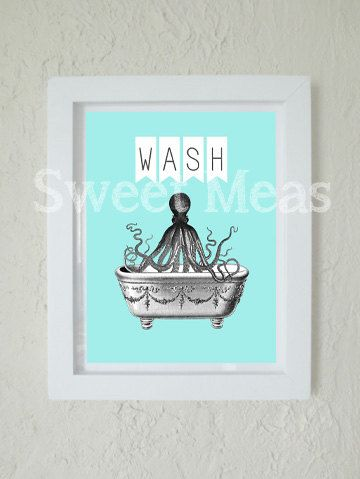 Instant Download Art - Octopus Print - Bathroom - Printable Art - Wash Sign - Nautical Decor - Print At Home - AQUA - Digital Download -