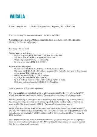 Vaisala Financial statements Q2 2011