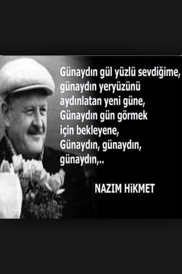Günaydın #ErkenciTayfa .Bu sabah Nazım Hikmetle selamlıyorum hepinizi @ErkenciTayfa @SevgiKulubu @KediSokagi pic.twitter.com/cInfytItUq
