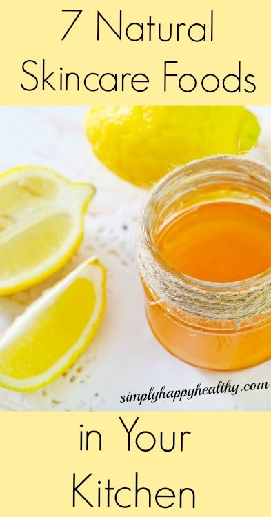 7 Natural Skincare Foods in Your Kitchen   Simply Happy Healthy
