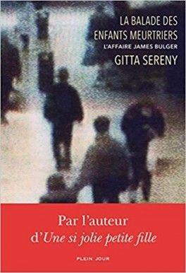 Découvrez La balade des enfants meurtriers, l'affaire James Bulger de Gitta Sereny sur Booknode, la communauté du livre