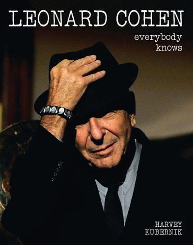 Leonard Cohen : Kubernik, Harvey : 9781480386280