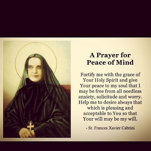 St. Francis Xavier Cabrini: A Prayer for Peace of Mind