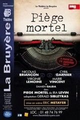 Spectacle PIEGE MORTEL AVEC NICOLAS BRIANCON, CYRIL GARNIER ET VIRGINIE LEMOINE