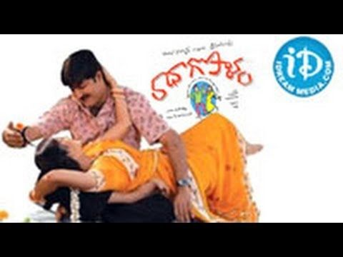 Radha Gopalam is a 2005 Telugu film which stars Srikanth and Sneha. This film was directed by Bapu and music was by Mani Sharma.