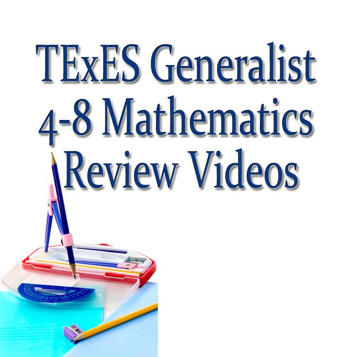TExES Math 4-8 Practice Test And Study Guide Tips