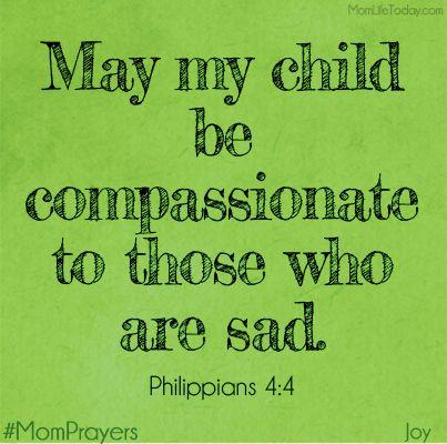 Great MOM Website!    Joyful MomPrayers - Day 8 - Compassion