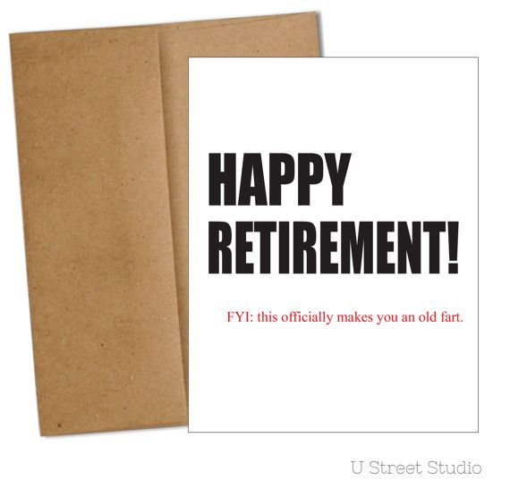 Retirement Card With Sarcastic Humor For Your Friend Co Worker Colleague Or Family Member Who