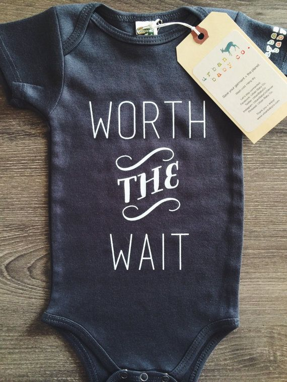 Worth The Wait Baby Boy Girl Unisex Infant by shopurbanbabyco