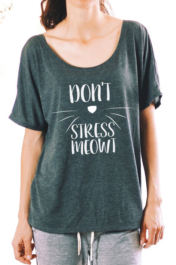 Cat Shirt - Don't Stress Meowt - Funny Cat Shirt - Graphic Tees For Women - Cat Lover Shirt