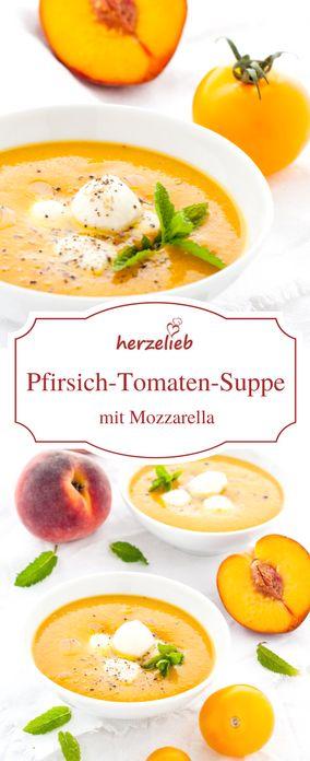 Suppen Rezepte für den Sommer: Pfirsich Tomaten Suppe mit Mozarella - so schmeckt der Sommer! Einfach und leicht zuzubereiten! Ein Rezept von herzelieb