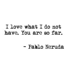Image result for pablo neruda poems