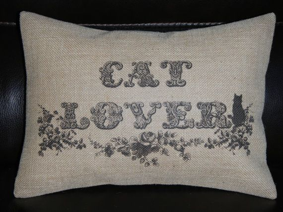 Cat Lover Burlap Decorative Pillow Cats shabby chic Dream Home Decor - Linens, Throws ...