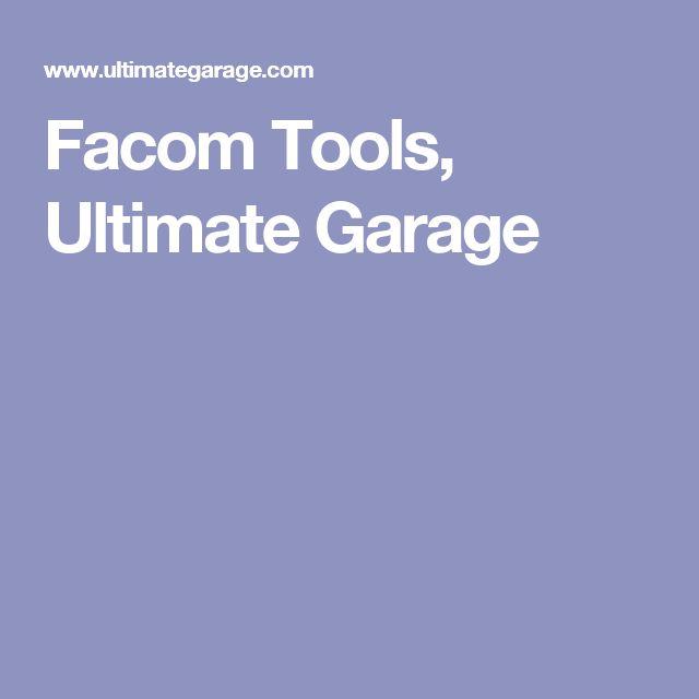 Facom Tools, Ultimate Garage